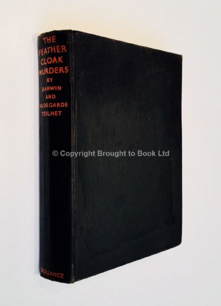 The Feather Cloak Murders by Darwin & Hildegarde Teilhet First Edition Victor Gollancz 1937